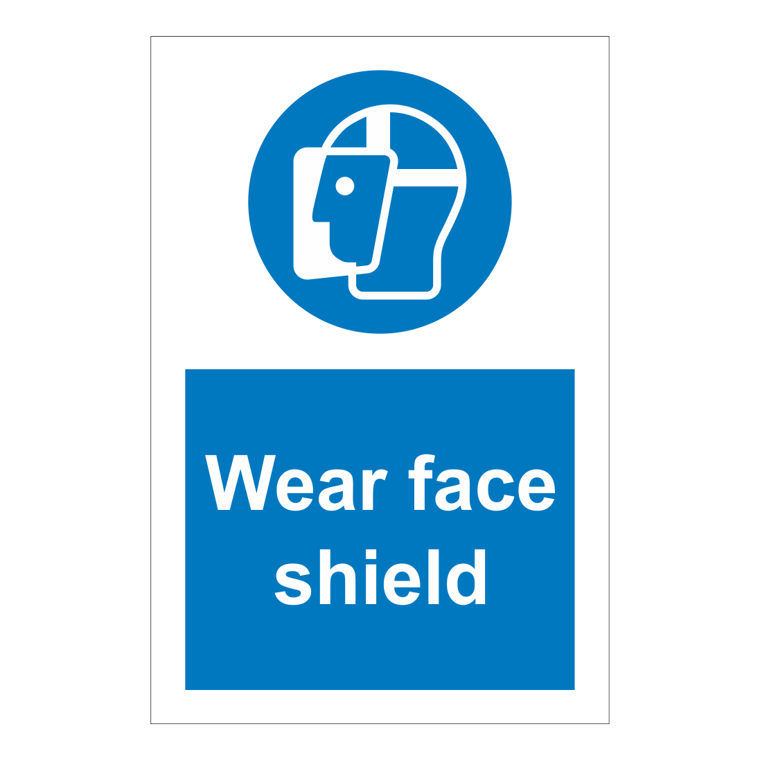 Wear Face Shield Sign Safety Clothing Ppe Signs Bath