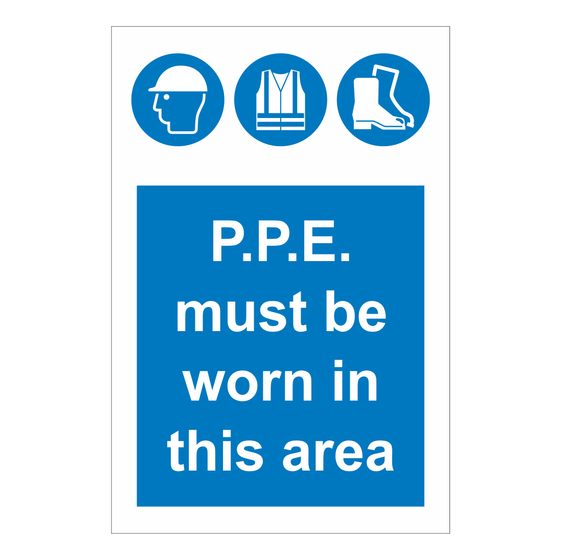 P P E Must Be Worn In This Area Sign Safety Clothing
